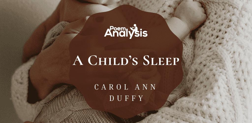 A Child's Sleep by Carol Ann Duffy
