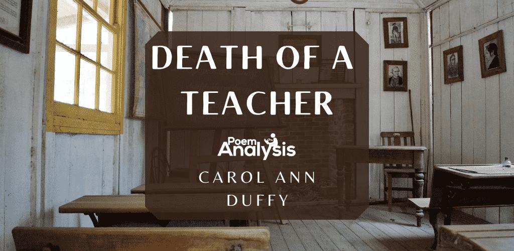 Death of a Teacher by Carol Ann Duffy