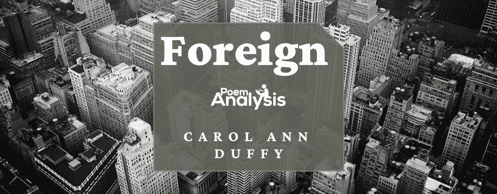 Foreign by Carol Ann Duffy