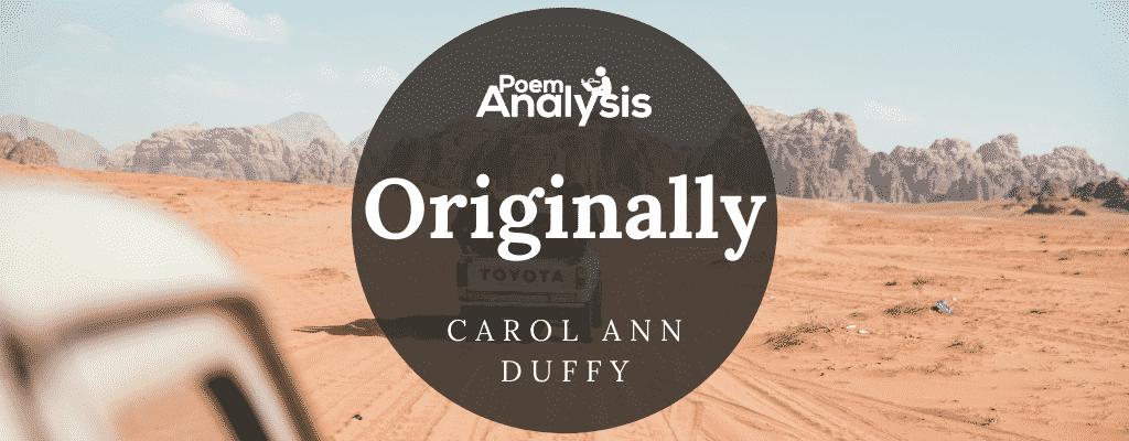 Originally by Carol Ann Duffy