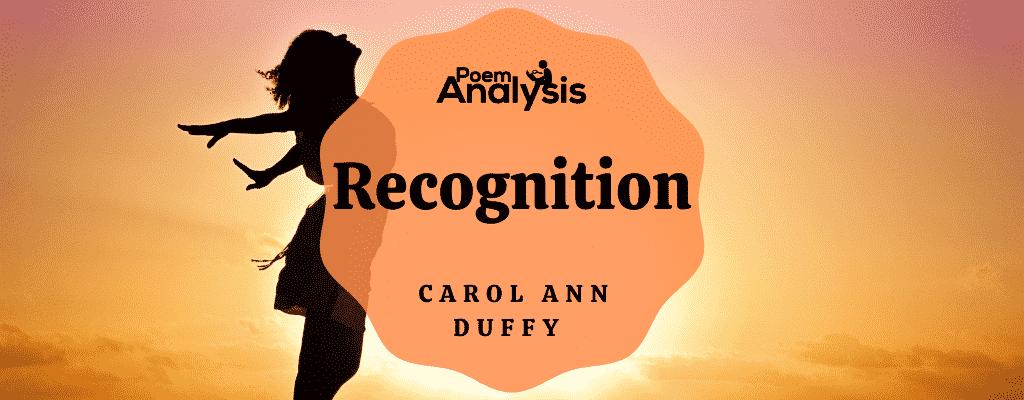 Recognition by Carol Ann Duffy