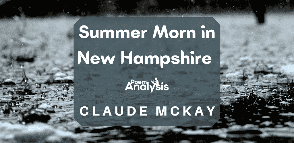 Analysis of Summer Morn in New Hampshire by Claude McKay