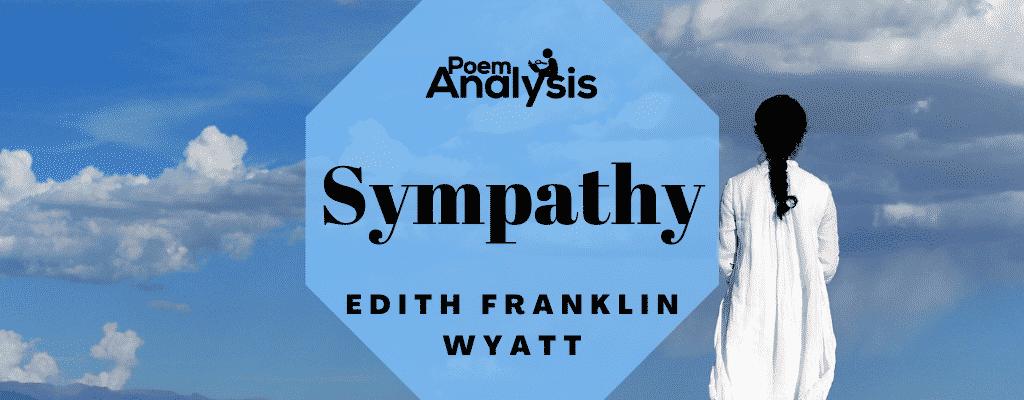 Sympathy by Edith Franklin Wyatt