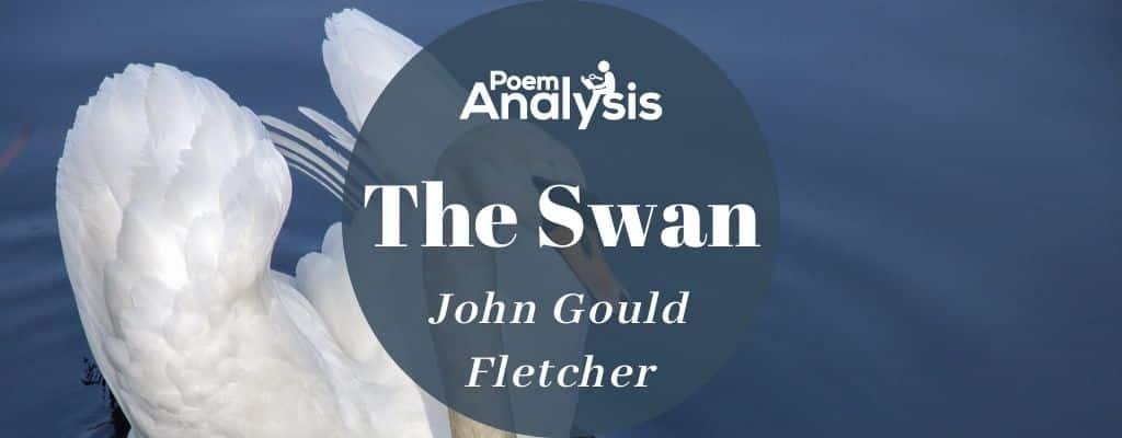 The Swan by John Gould Fletcher
