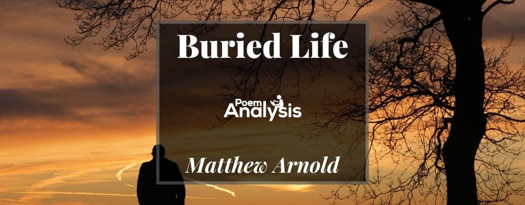 Buried Life by Matthew Arnold