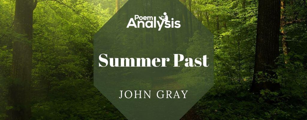 Summer Past by John Gray