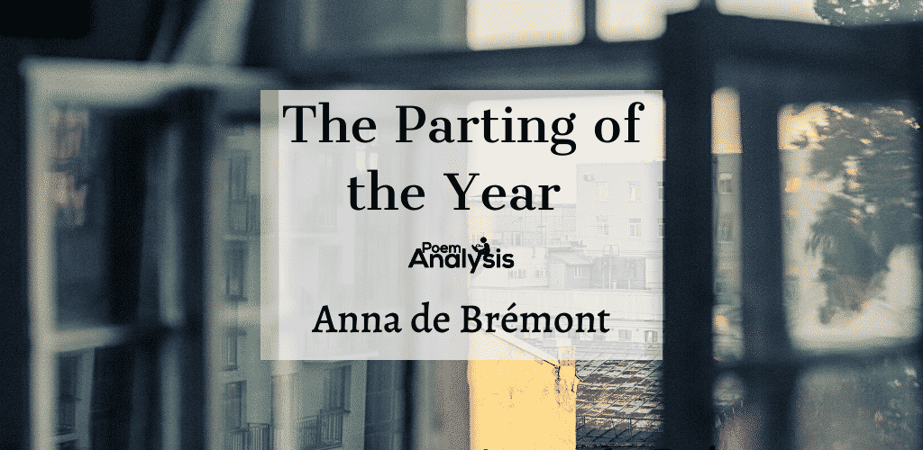 The Parting of the Year by Anna de Bremont