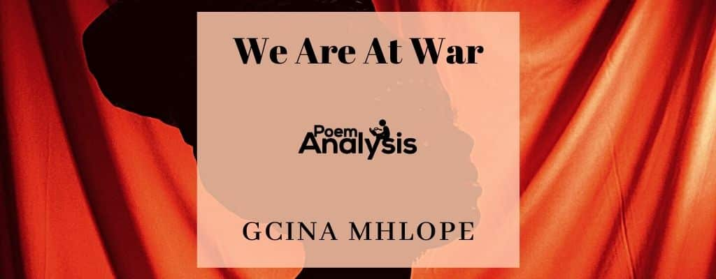 We Are At War by Gcina Mhlope