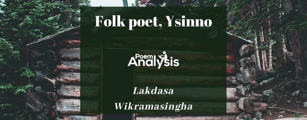 Folk poet, Ysinno by Lakdasa Wikramasingha