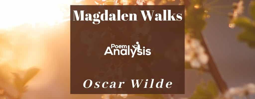 Magdalen Walks by Oscar Wilde