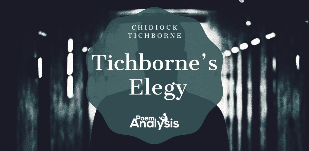 Tichborne's Elegy by Chidiock Tichborne