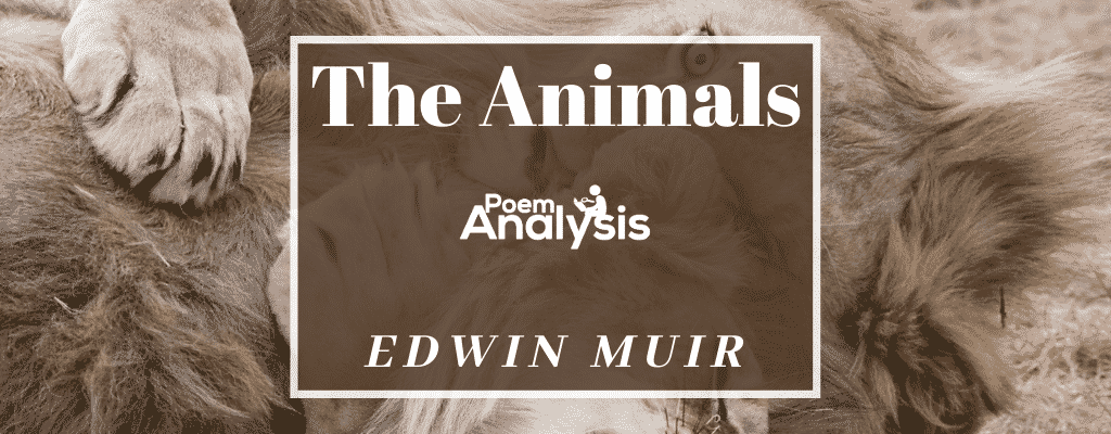 The Animals by Edwin Muir