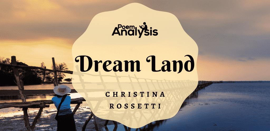 Dream Land by Christina Rossetti