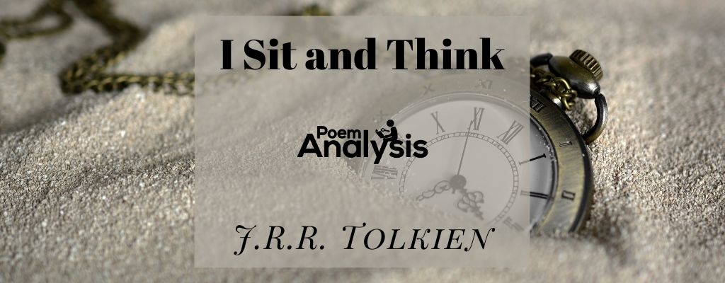 I Sit and Think by J.R.R. Tolkien