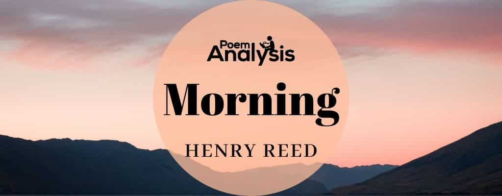 Morning by Henry Reed