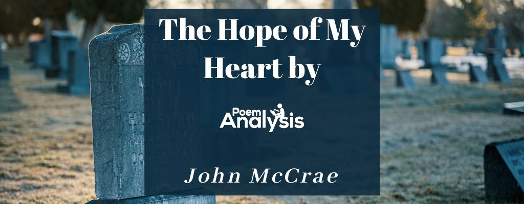 The Hope of My Heart by John McCrae
