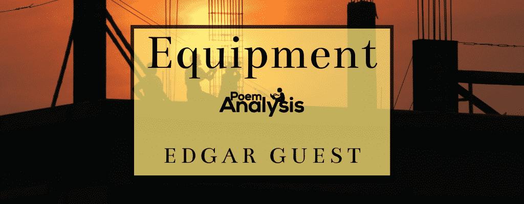 Equipment by Edgar Guest