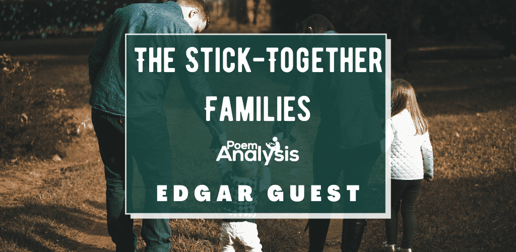 The Stick-Together Families by Edgar Guest