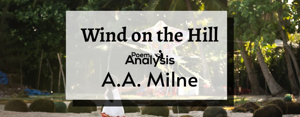 Wind On The Hill by A. A. Milne