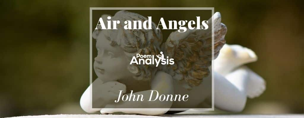 Air and Angels by John Donne
