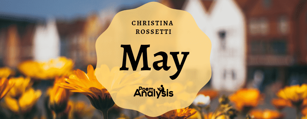 May by Christina Rossetti