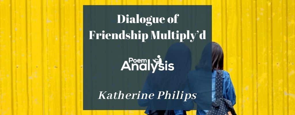 Dialogue of Friendship Multiply'd by Katherine Philips