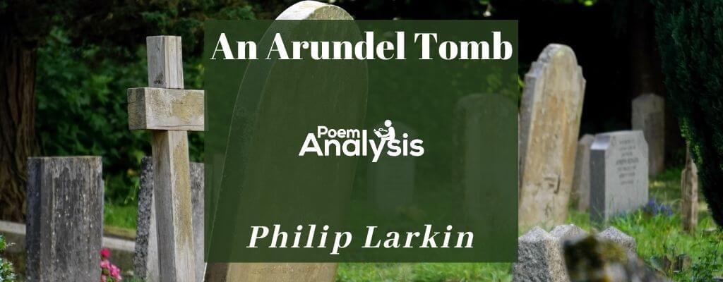 An Arundel Tomb by Philip Larkin