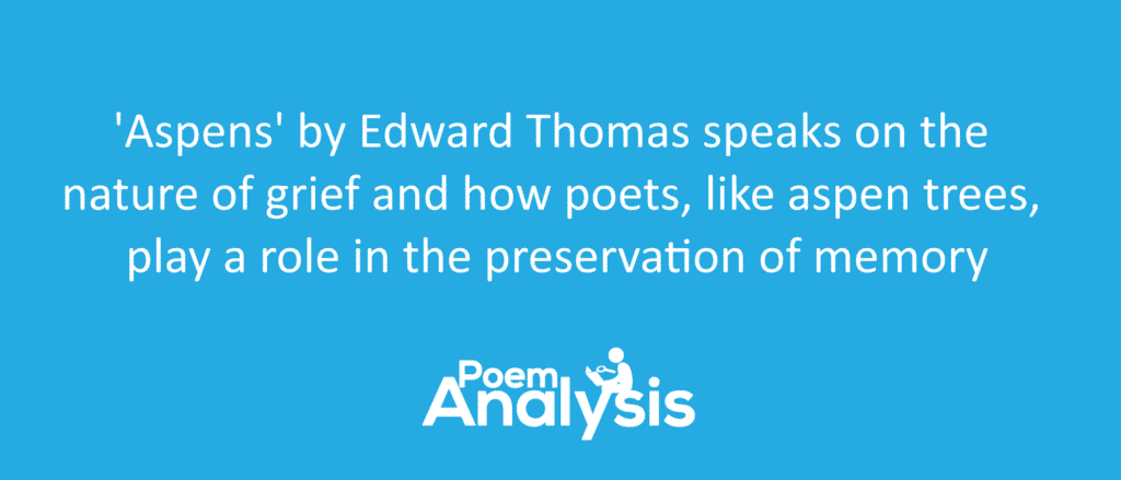 Aspens by Edward Thomas Summary
