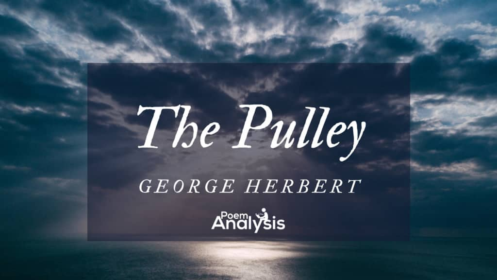 The Pulley by George Herbert
