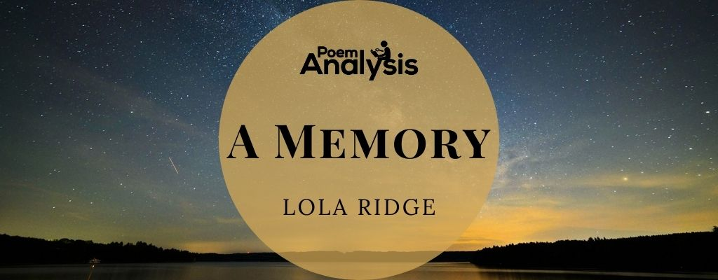 A Memory by Lola Ridge