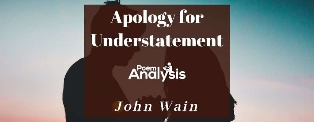 Apology for Understatement by John Wain