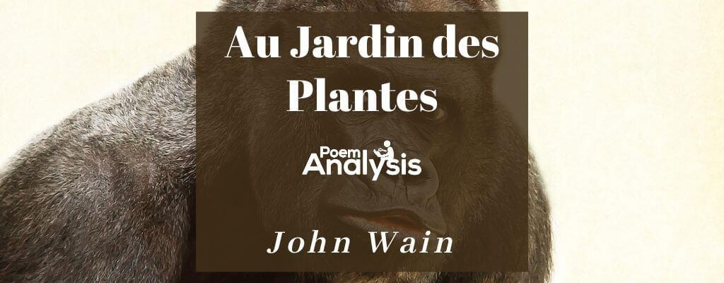 Au Jardin des Plantes by John Wain