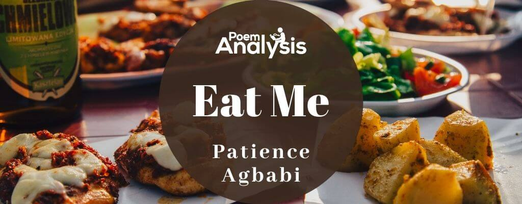 Eat Me by Patience Agbabi