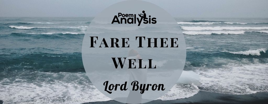 Fare Thee Well by Lord Byron