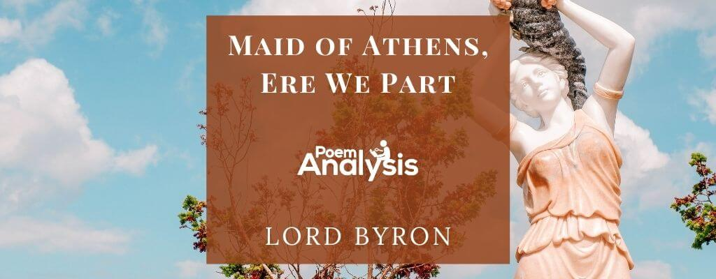 Maid of Athens, Ere We Part by Lord Byron
