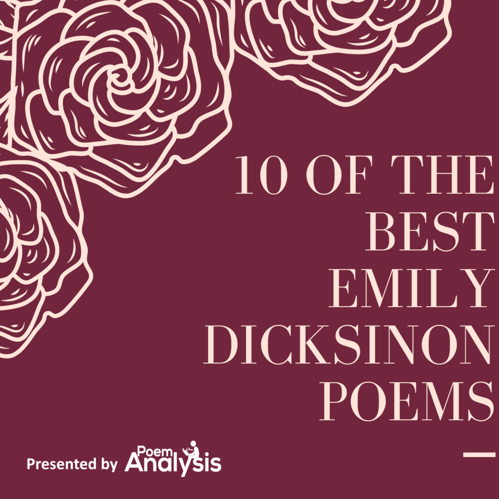 10 Of The Best Emily Dickinson Poems Poet Lovers Must Read