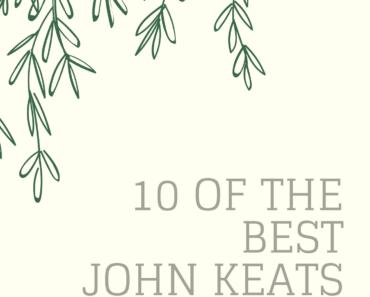 10 of the Best John Keats Poems