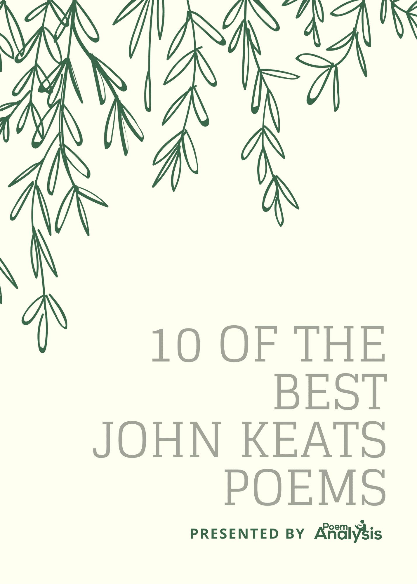 10 Of The Best John Keats Poems Poet Lovers Must Read