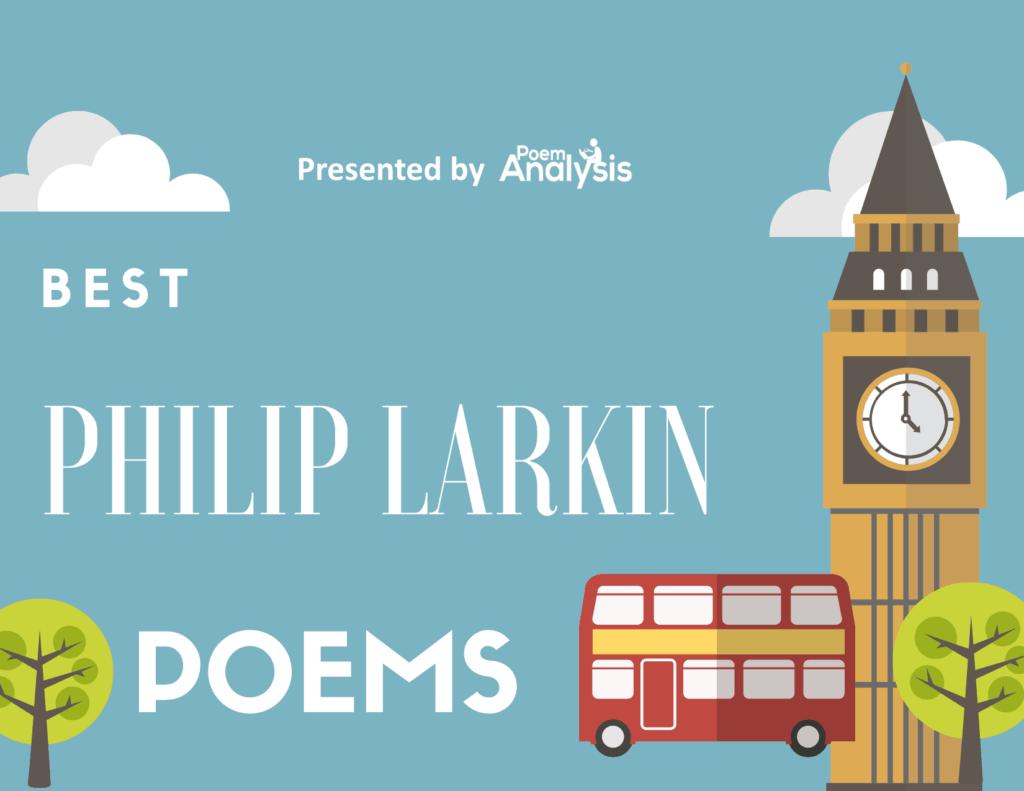 10 of the Best Philip Larkin Poems
