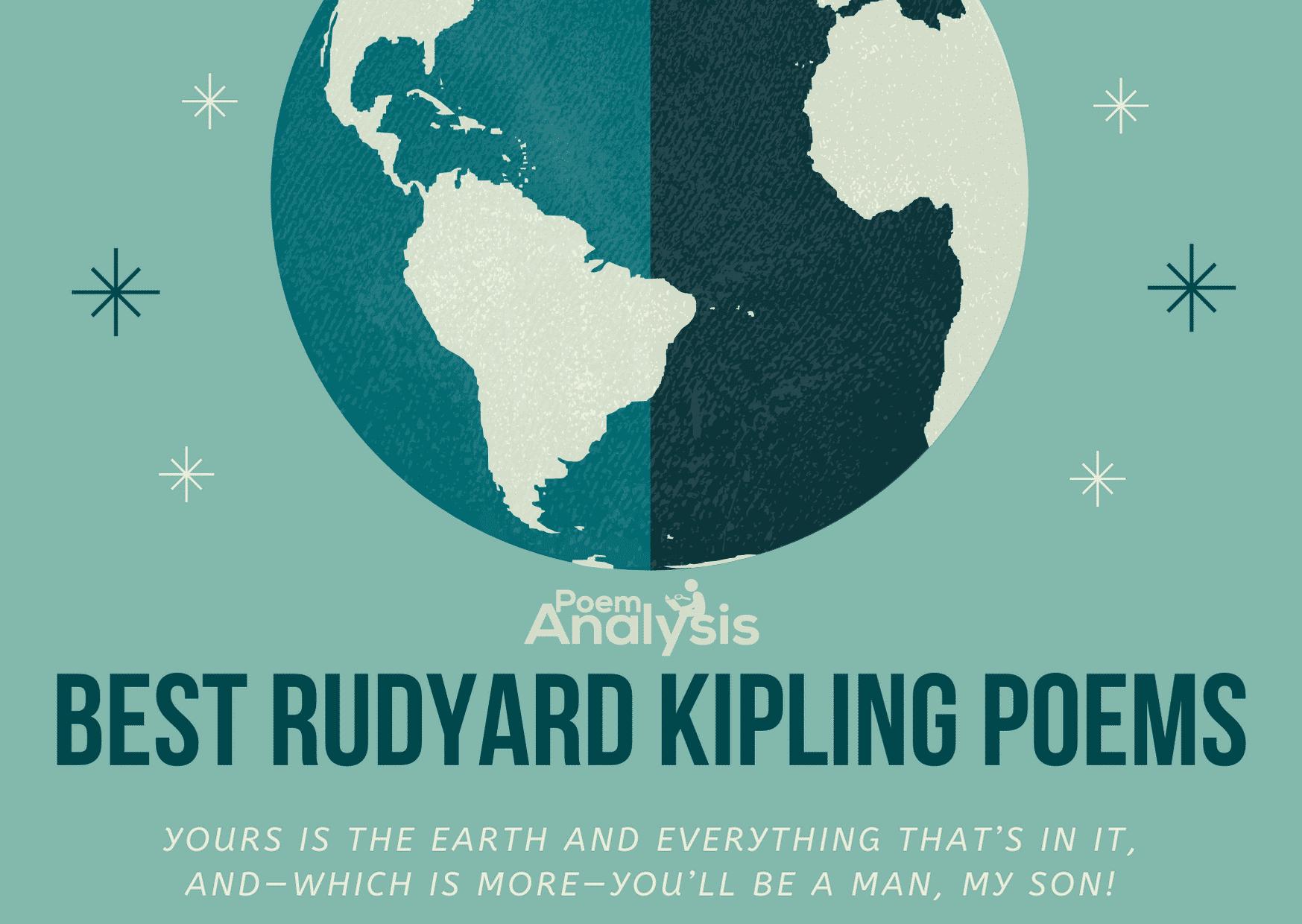 10 Of The Best Rudyard Kipling Poems Poet Lovers Must Read