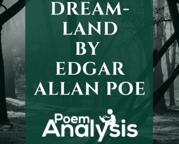 Dream-Land by Edgar Allan Poe Analysis