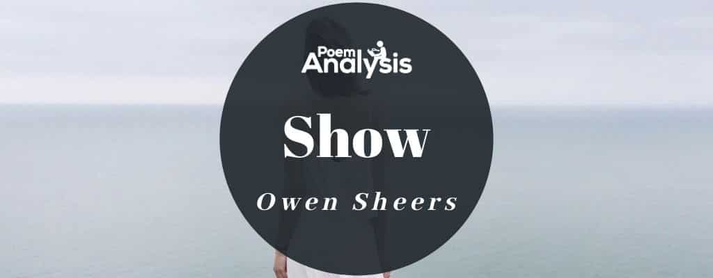 Show by Owen Sheers