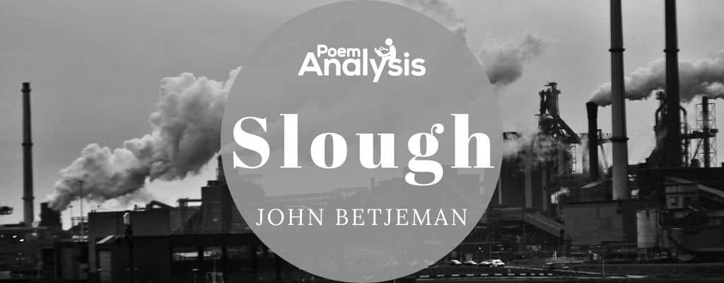 Slough by John Betjeman