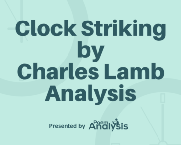 Clock Striking by Charles Lamb Poem Analysis