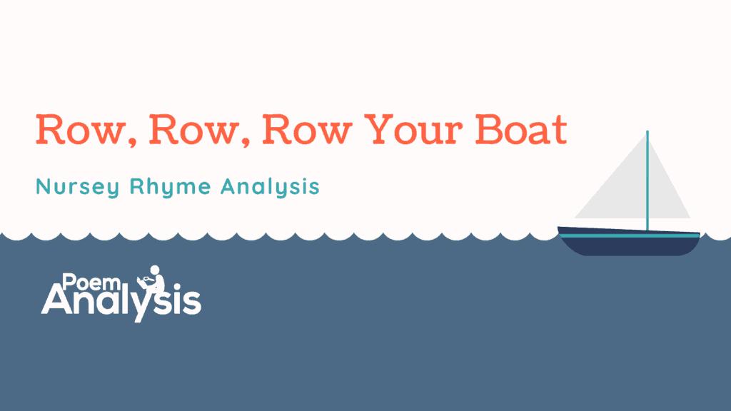 Row, Row, Row Your Boat Analysis