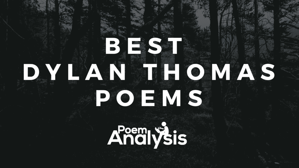 Best Dylan Thomas Poems