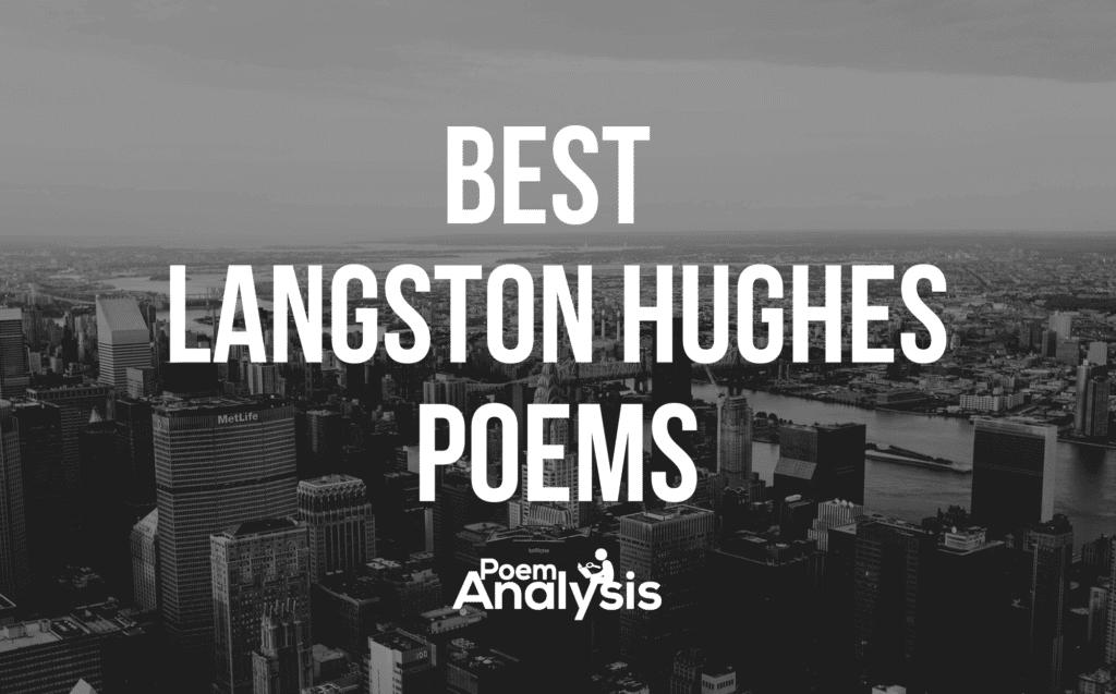 Best Langston Hughes Poems