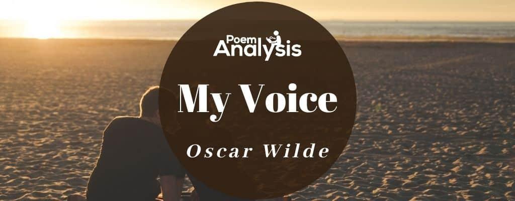 My Voice by Oscar Wilde