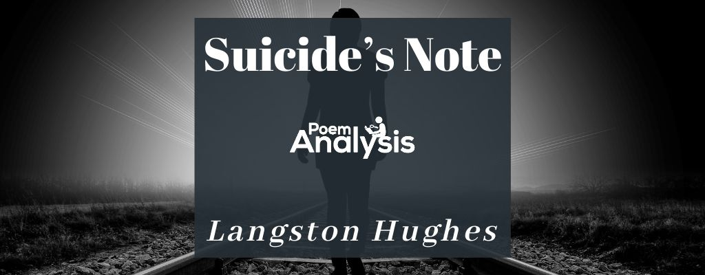 Suicide's Note by Langston Hughes