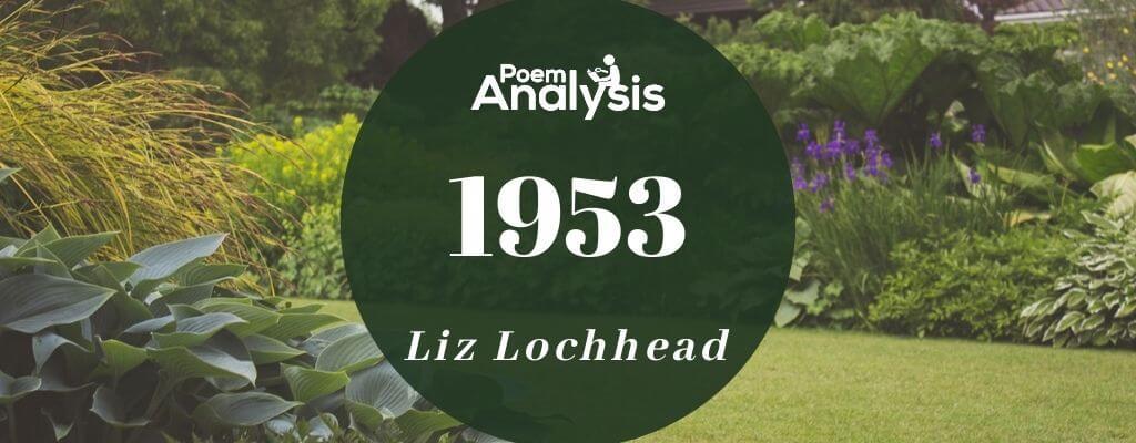 1953 by Liz Lochhead
